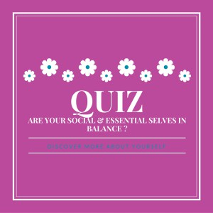 Essential Self & Social Self Balance quiz